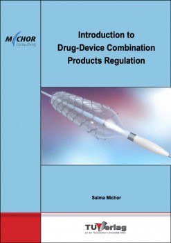 Introduction to Drug-Device Combination Products Regulation